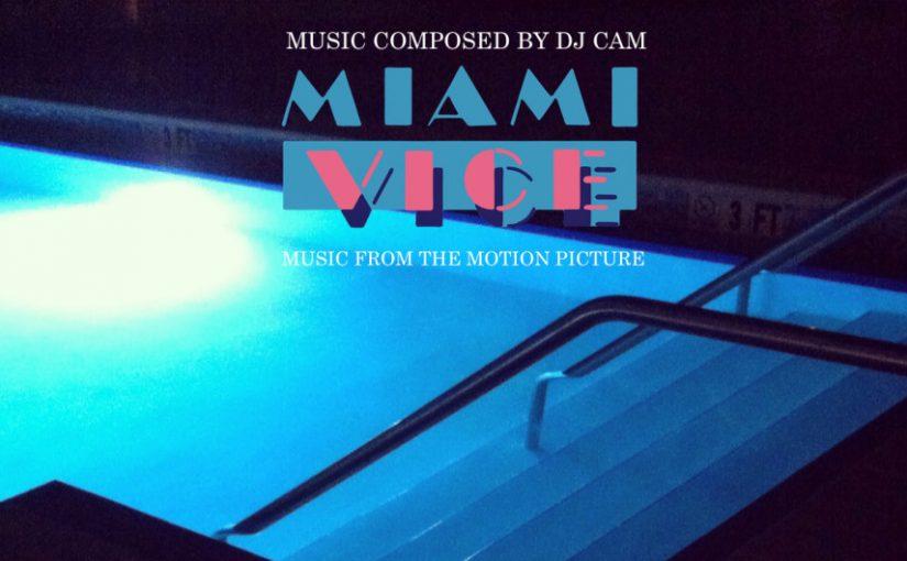 Miami vice – DJ Cam