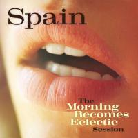 The Morning Becomes Eclectic Session – Spain