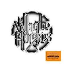 Empty Words – Whyte Horses