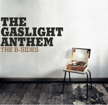 The B-Sides – The Gaslight Anthem