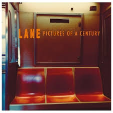 LANE – Pictures of The Century